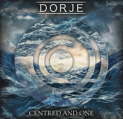 Dorje - EP Centred and One *PRE-ORDER (Dispatched 14 October 2016)*