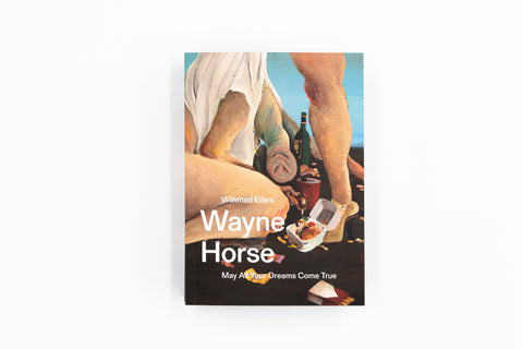 WAYNE HORSE - MAY ALL YOUR DREAMS COME TRUE