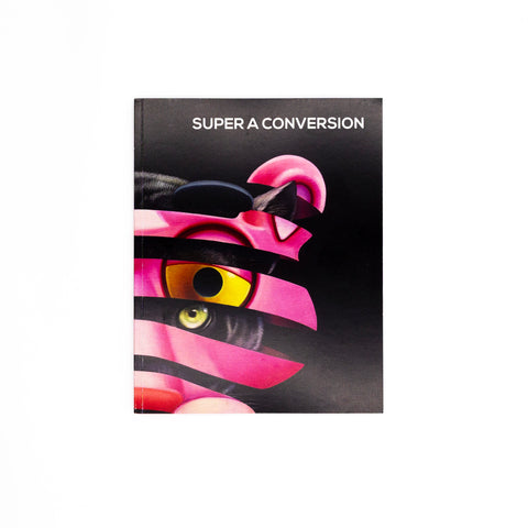 SUPER A - CONVERSION - EXHIBITION CATALOGUE - LIMITED EDITION