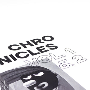 CHRONICLES VOL.1 & 2 : EXHIBITION CATALOGUE