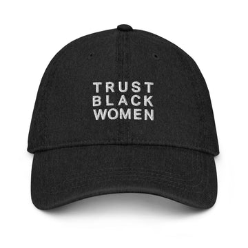 Trust Hat - Black Pride Hats - Black | District of Clothing - Black Women Inspirational Apparel | Black Owned Business
