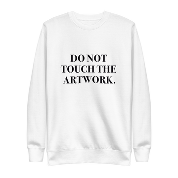 Do Not Touch Pullover - #MeToo - S | District of Clothing - Inspiration Apparel | Black Owned Business