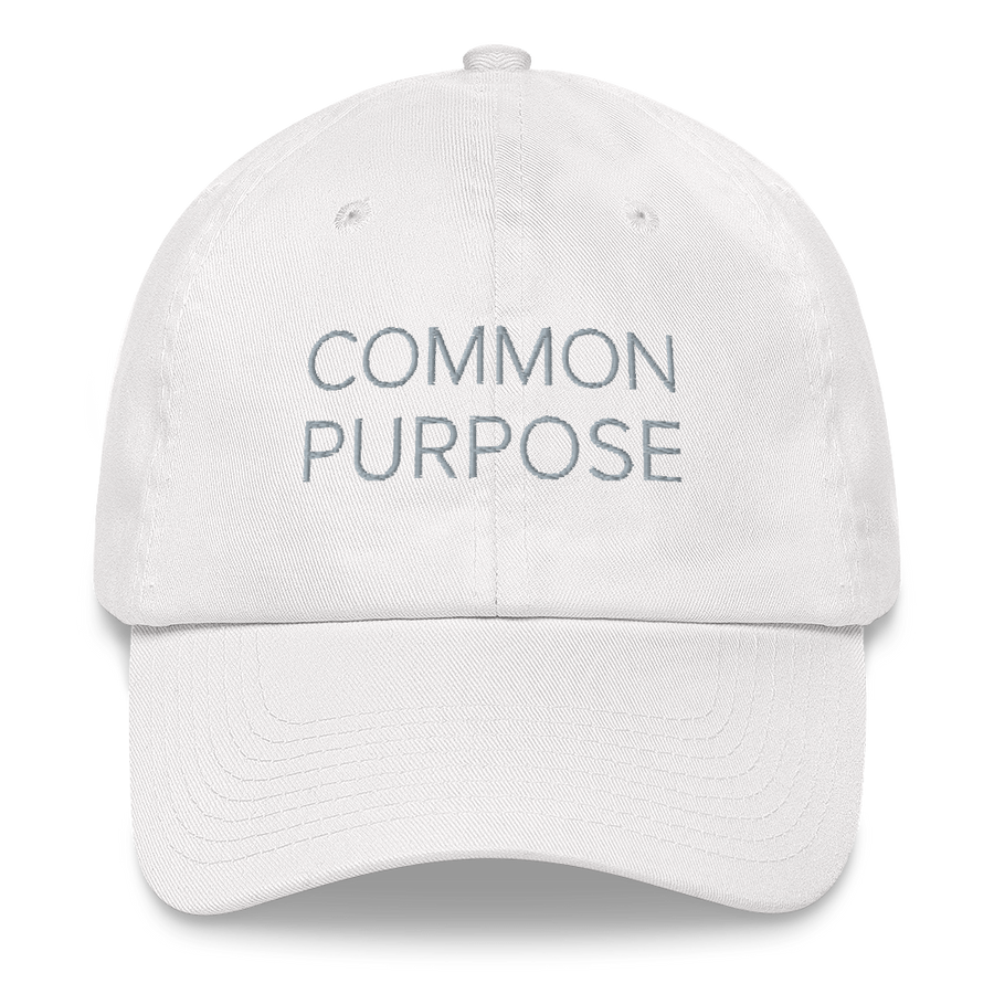 Common Purpose Hat - Inspirational Sayings Hats - White | District of Clothing - Inspire Clothing | Woman Owned Business