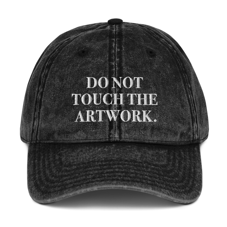 Do Not Touch The Artwork Hat