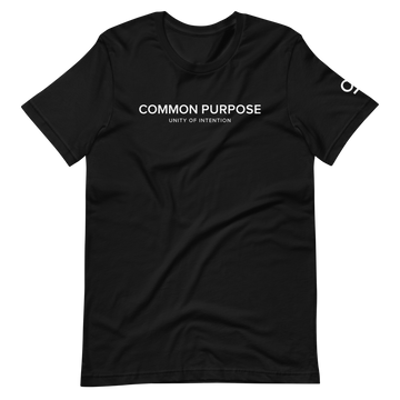 Common Purpose - Fashion Inspirational Quotes T-Shirt - Black | District of Clothing - Inspiration Apparel | Black Owned Business