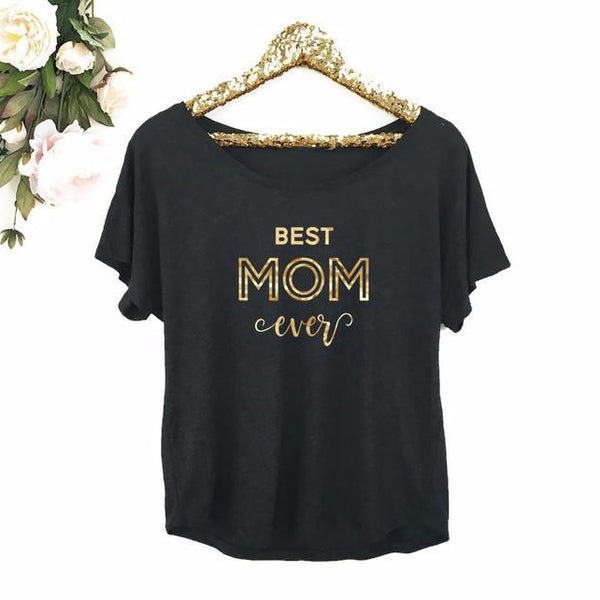 Best Mom Ever Dolman Top with Gold Foil | 119 Gift Co.