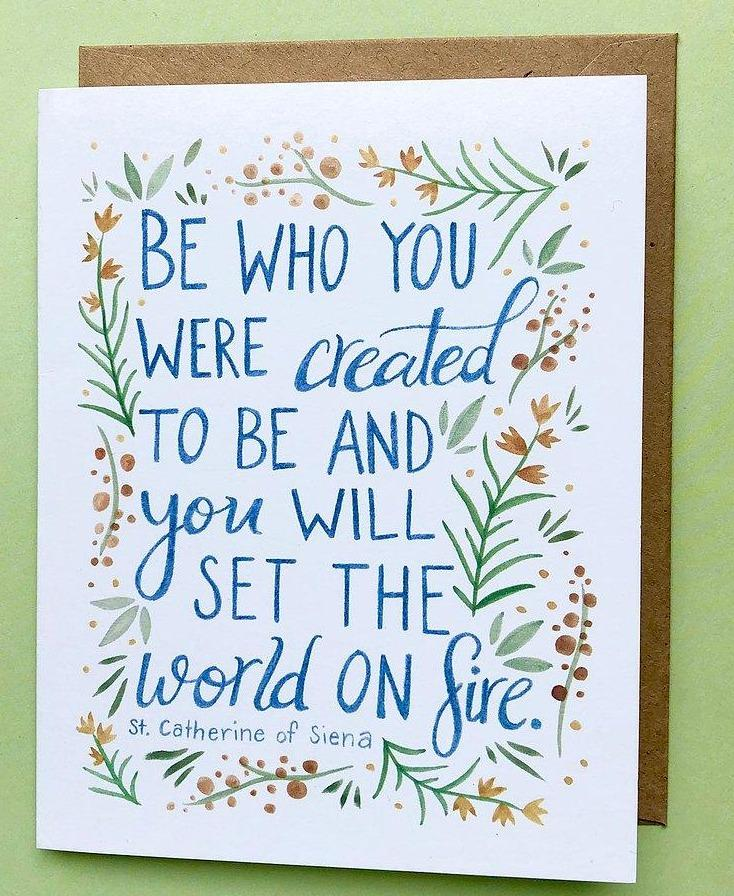 She Said It. Blank Card - Be Who You Were Created To Be...
