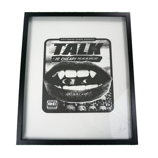 Limited Edition - Talk is Cheap - Print