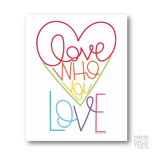 Love Who You LOVE!