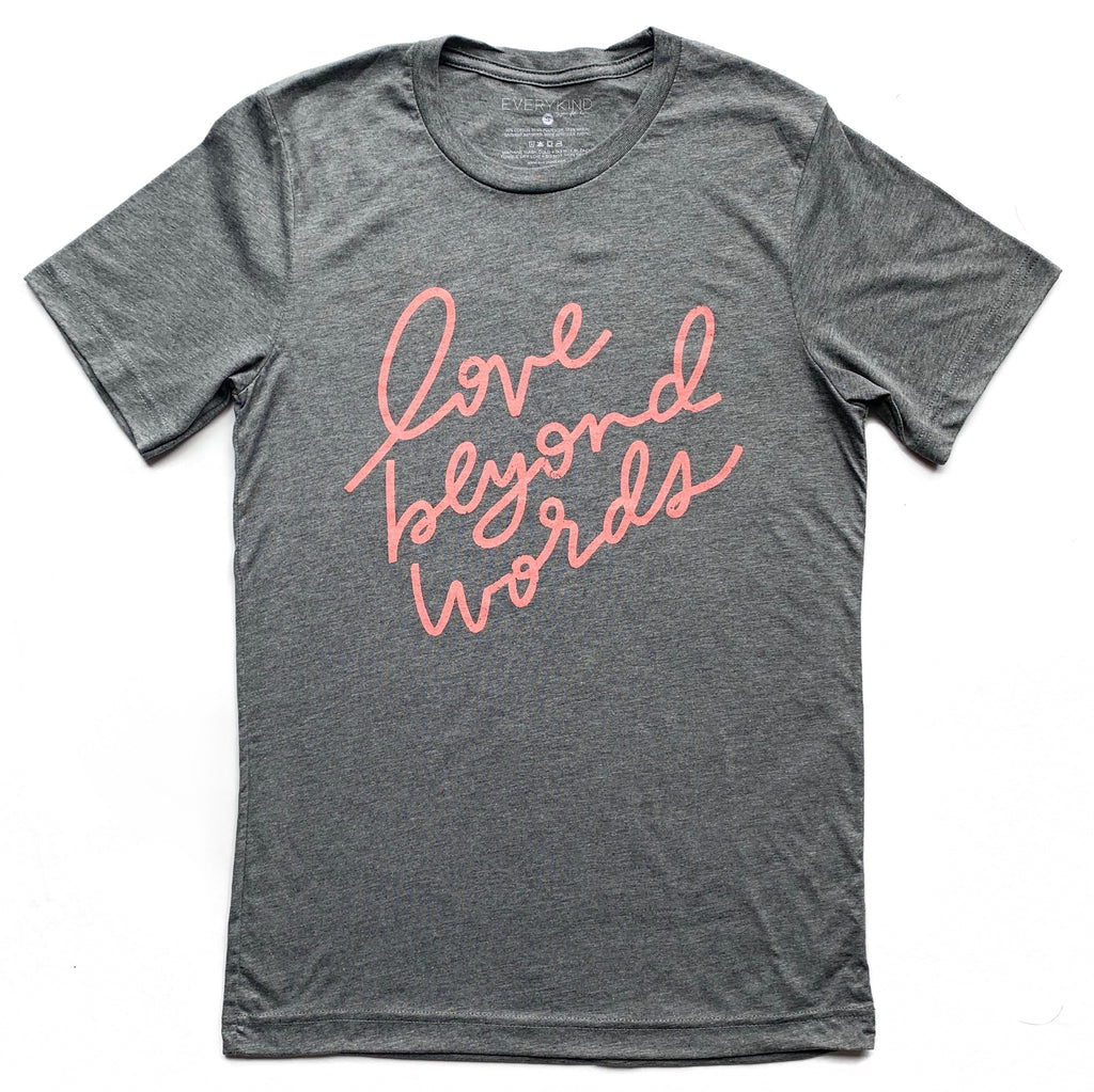 LOVE BEYOND WORDS ADULT T-SHIRT