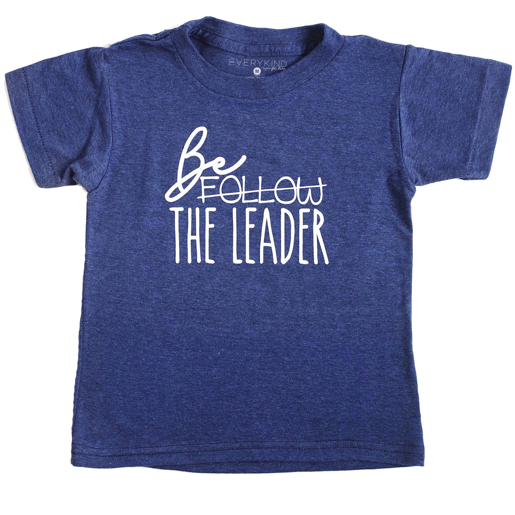 BE THE LEADER KIDS GRAPHIC TEE BY EVERYKIND