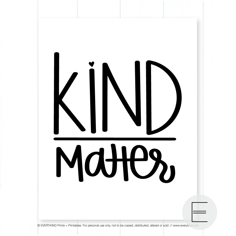 KIND OVER MATTER PRINT BY EVERYKIND