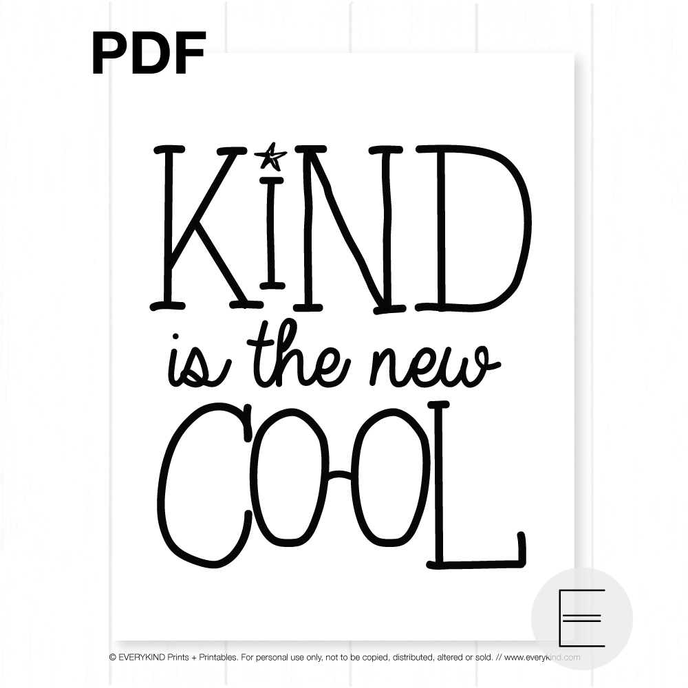 KIND IS THE NEW COOL PRINTABLE
