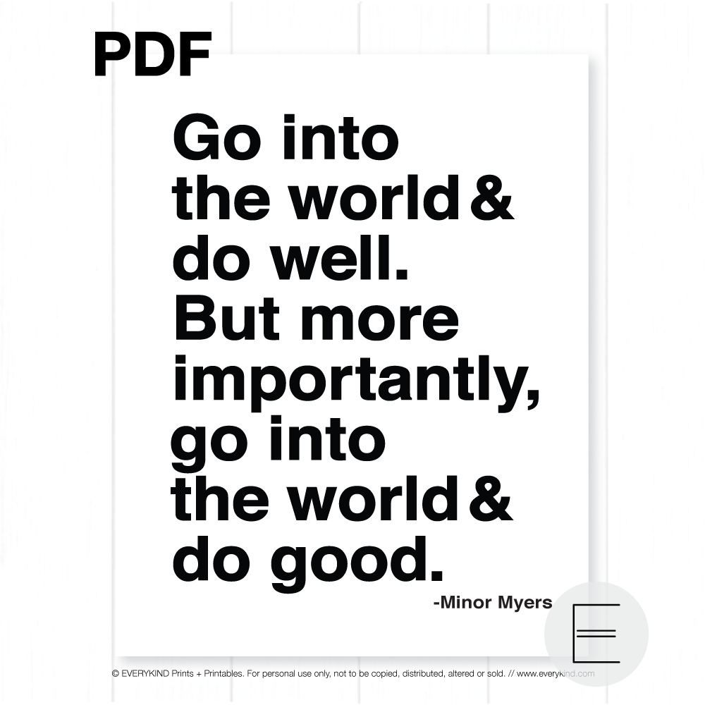 GO INTO THE WORLD AND DO GOOD PRINTABLE