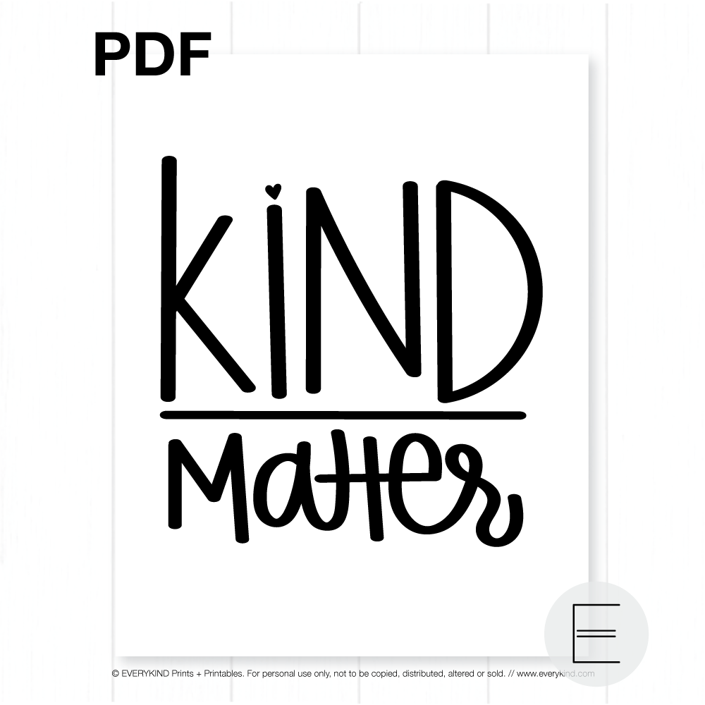 KIND OVER MATTER PRINTABLE