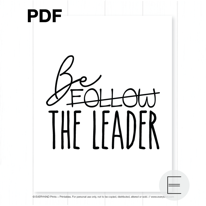BE THE LEADER PRINTABLE