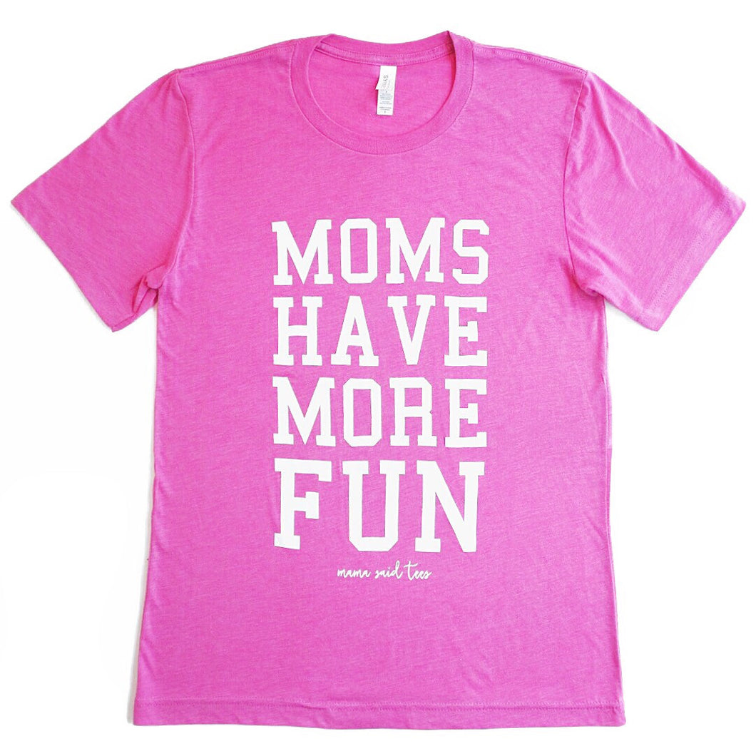 MOMS HAVE MORE FUN ADULT