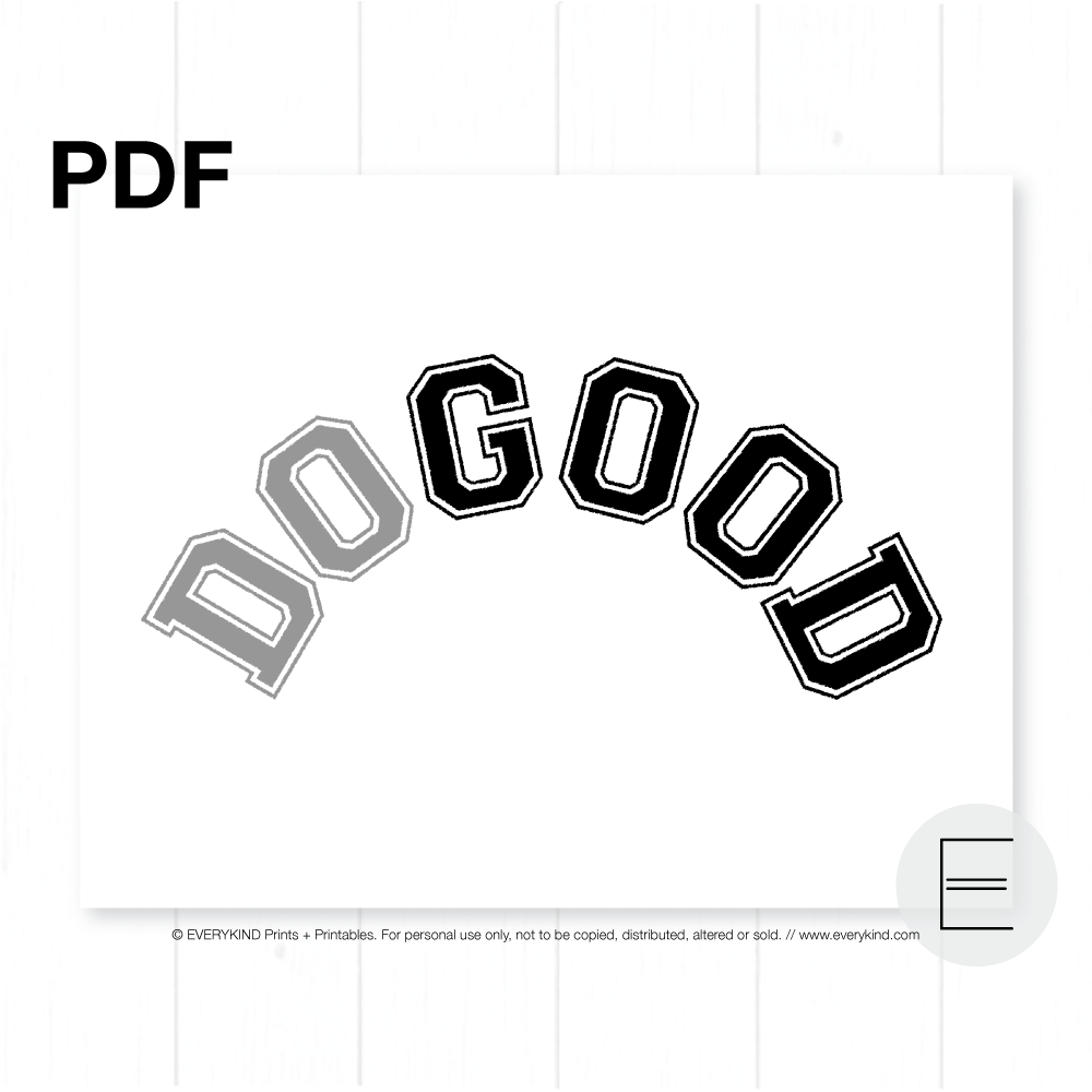 DO GOOD PRINTABLE