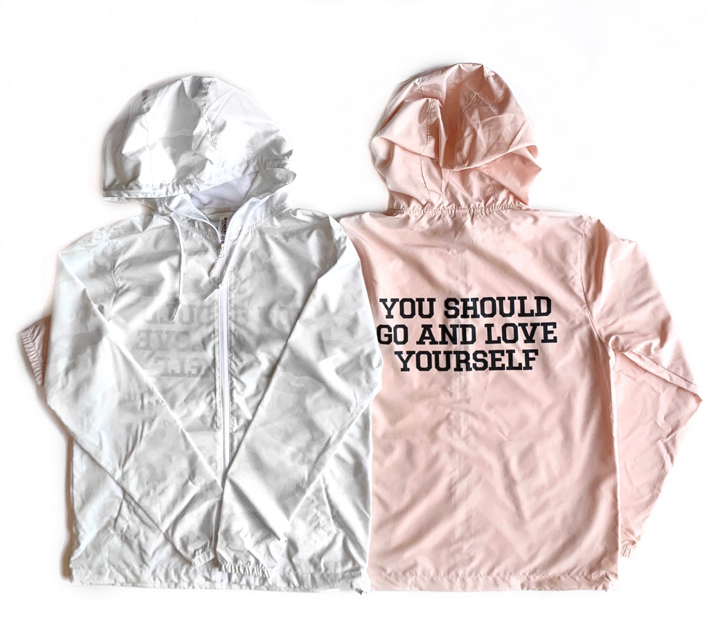 YOU SHOULD GO AND LOVE YOURSELF ADULT WINDBREAKER