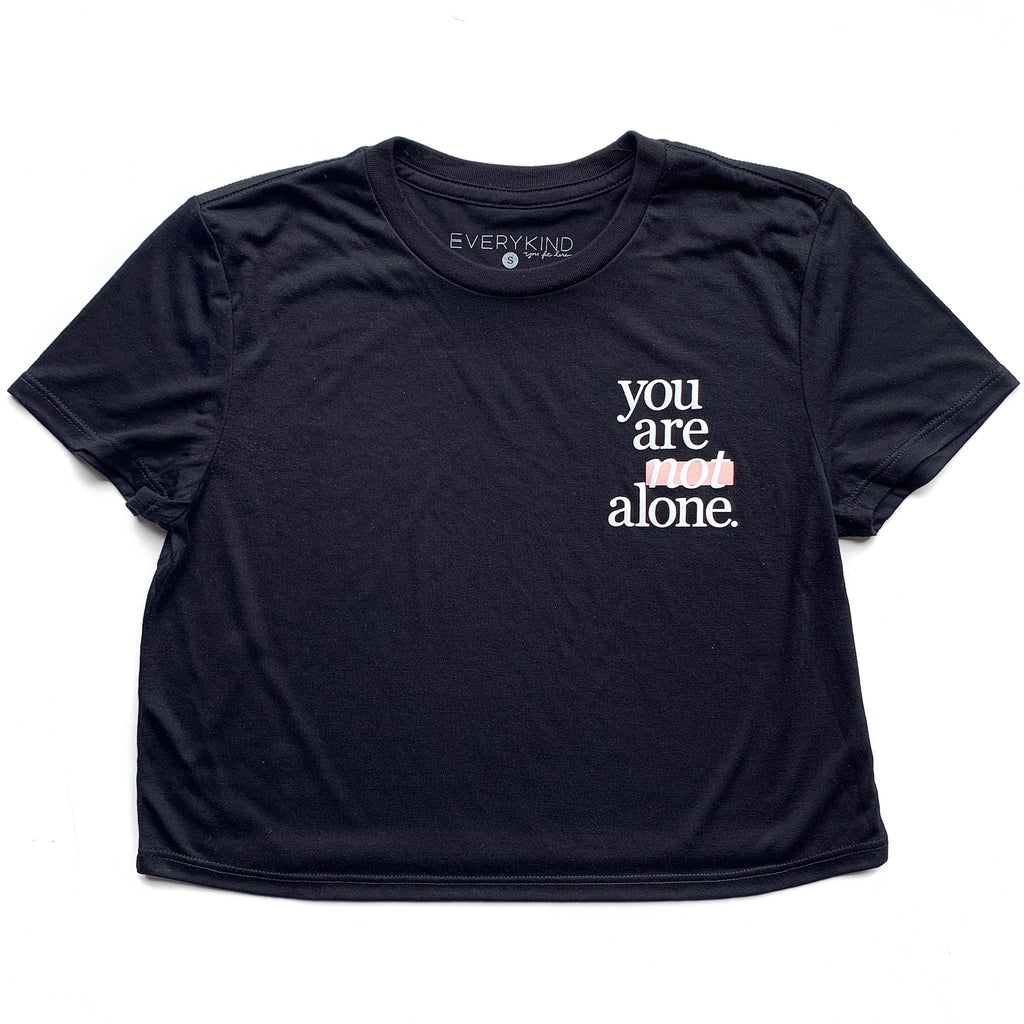 YOU ARE NOT ALONE ADULT CROP T-SHIRT
