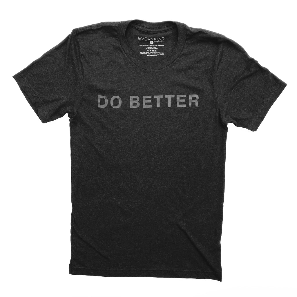 DO BETTER ADULT T-SHIRT