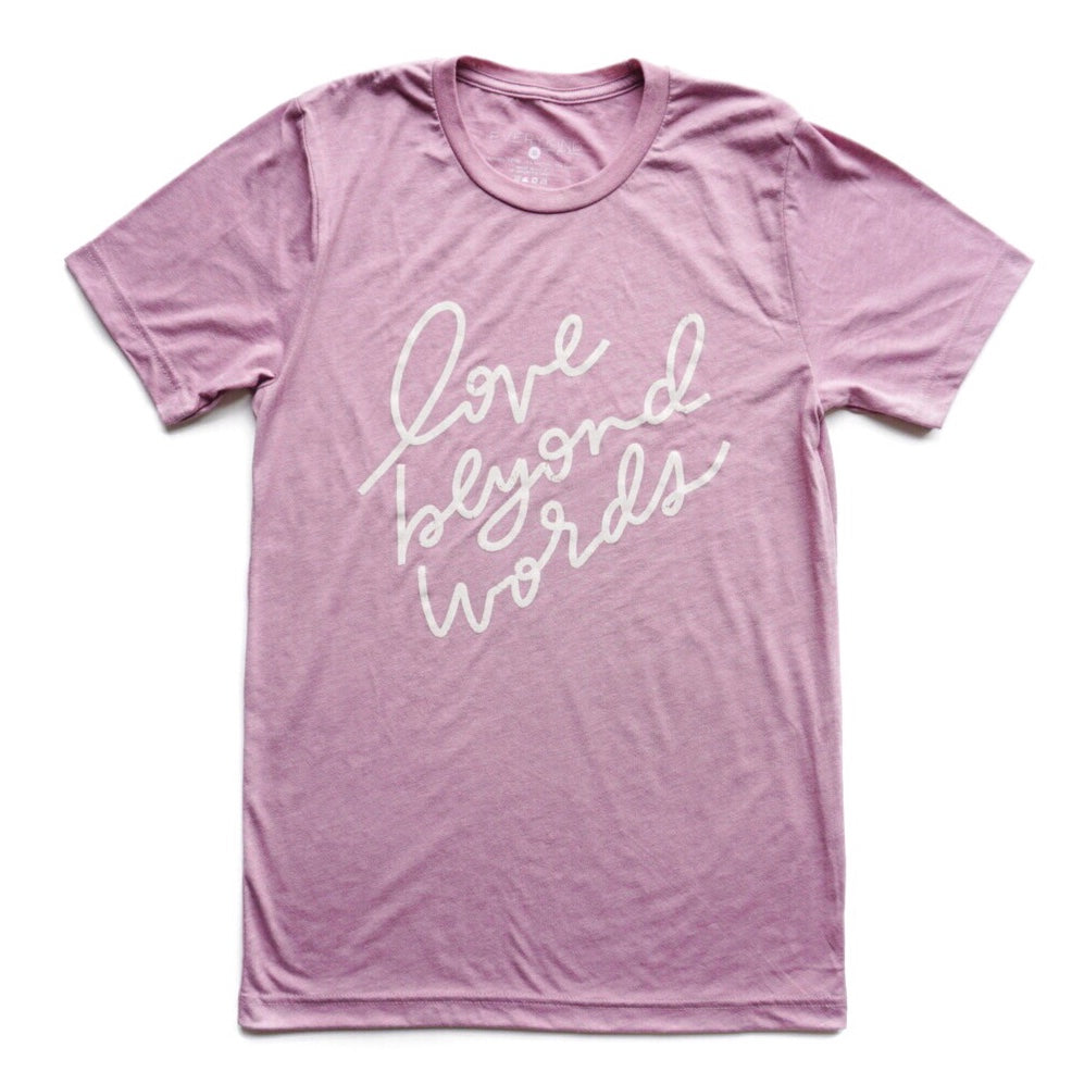 LOVE BEYOND WORDS ADULT T-SHIRT/TANK