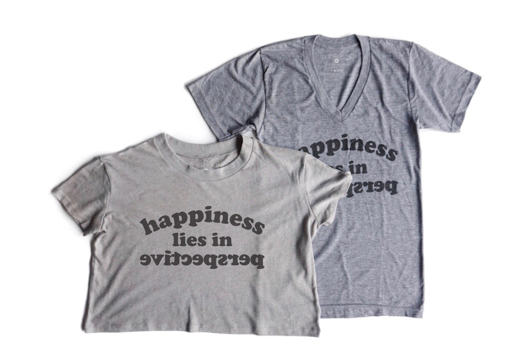 HAPPINESS LIES IN PERSPECTIVE ADULT T-SHIRT