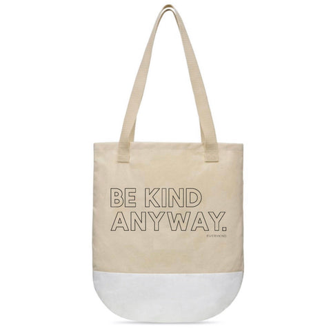 BE KIND ANYWAY TOTE