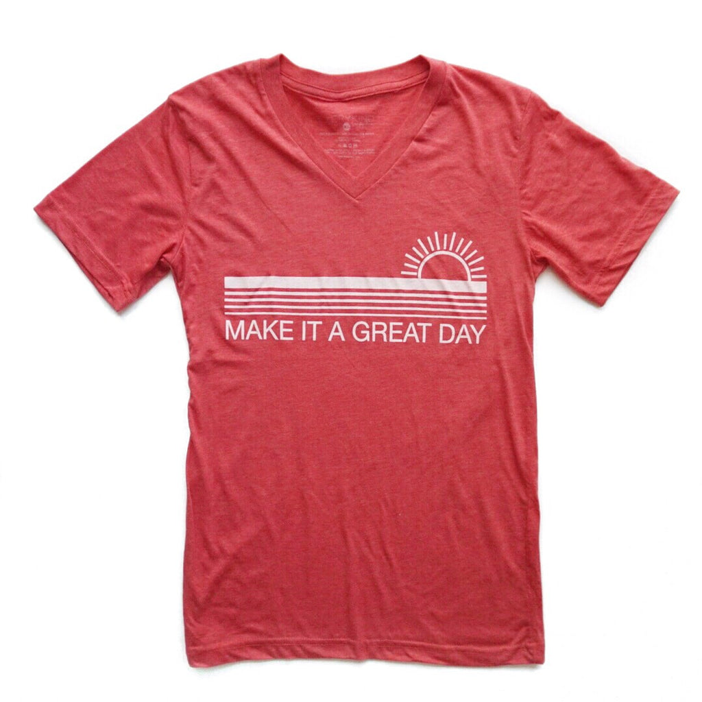 MAKE IT A GREAT DAY ADULT T-SHIRT/TANK TOP