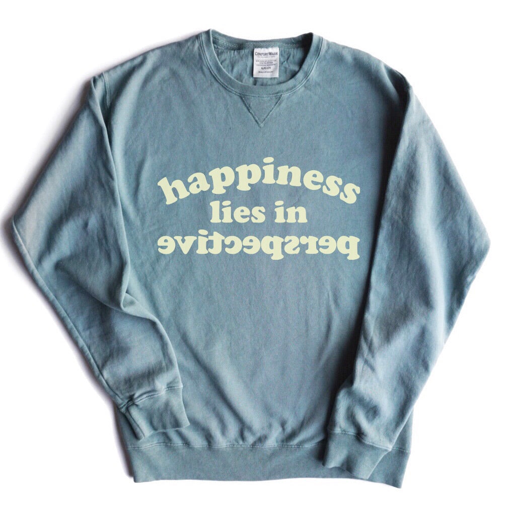 HAPPINESS LIES IN PERSPECTIVE ADULT SWEATSHIRT BY EVERYKIND