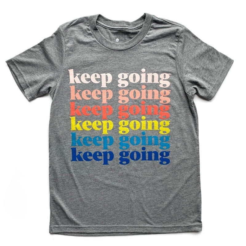 KEEP GOING ADULT T-SHIRT
