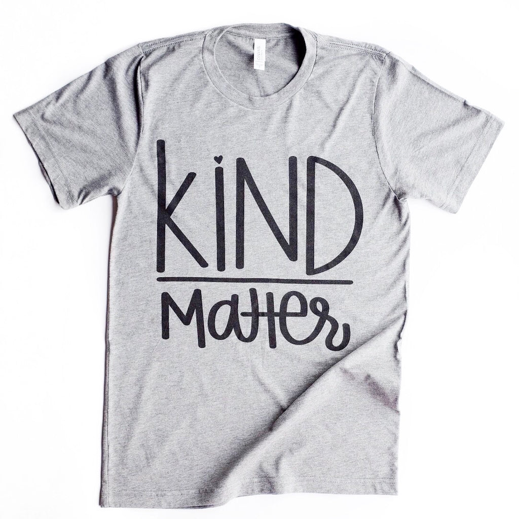KIND OVER MATTER T-SHIRT