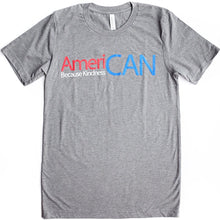 AmeriCAN Because Kindness CAN Adult T-Shirt