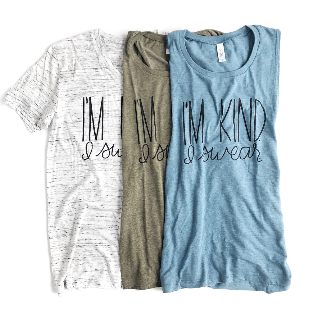 I'M KIND. I SWEAR. ADULT TANK TOP & T-SHIRT