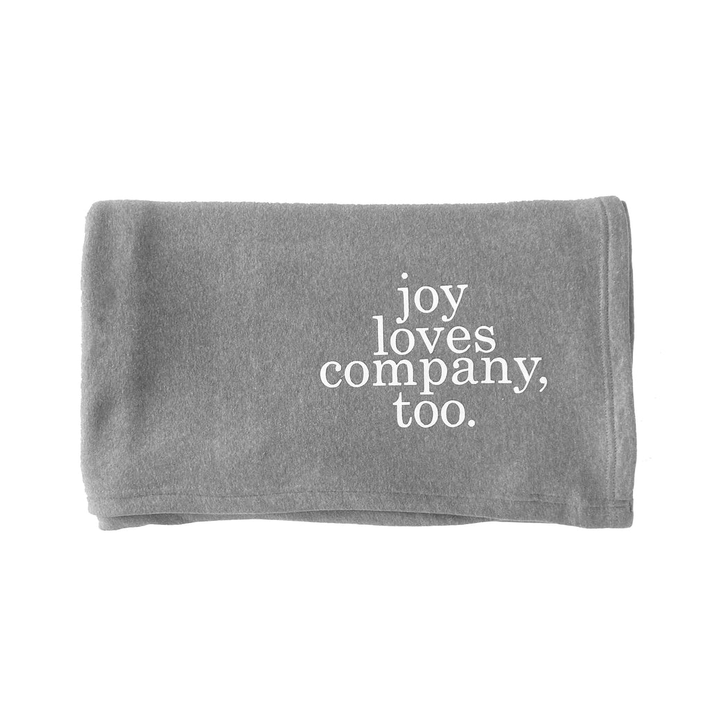 JOY LOVES COMPANY, TOO BLANKET