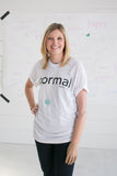NORMAL ADULT TEE - Mama Said Tees