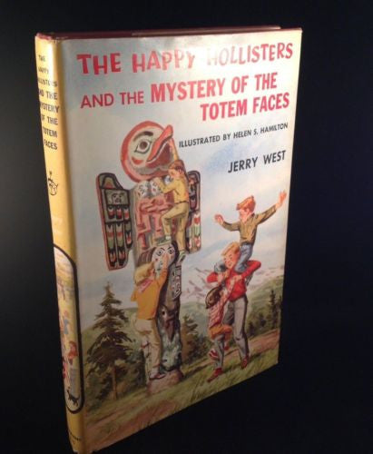 The Happy Hollisters & The Mystery of The Totem Faces by Jerry West 1958