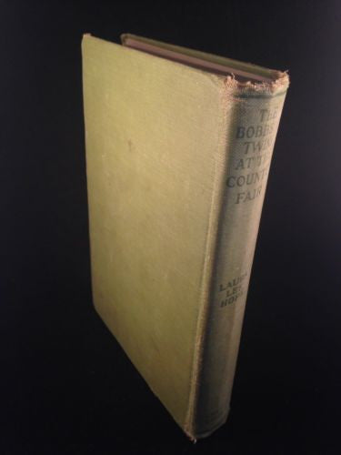First Edition BOBBSEY TWINS AT THE COUNTRY FAIR by Laura L. Hope  Hardcover 1922