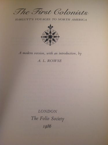 First Print THE FIRST COLONISTS-Hakluyt's Voyages to North America by Rowse