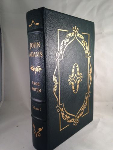 John Adams Volume 1 by Paige Smith Collectors Edition