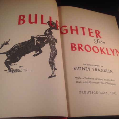 Bull-Fighter from Brooklyn by Sidney Franklin Evaluation by Hemingway