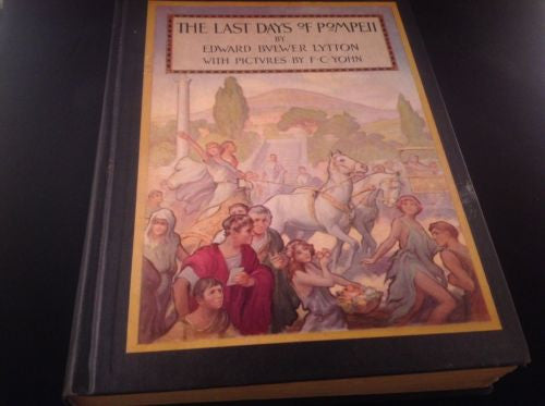 First Edition The Last Days of  POMPEII by Edward Bvlwer Lytton 1926