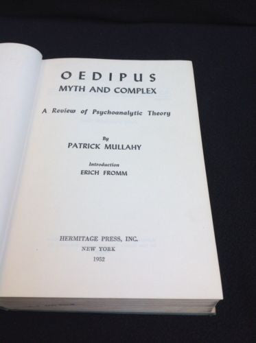 OEDIPUS  Myth and Complex by Patrick Mullahy 1952