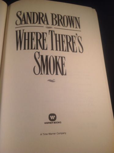 First Edition  Where There's Smoke by Sandra Brown Hardcover
