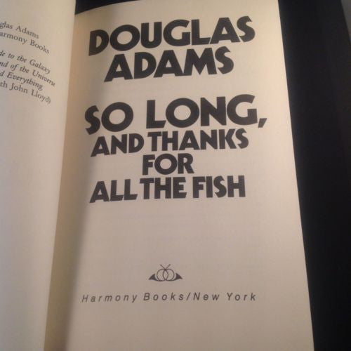 First Edition So Long & Thanks for all the Fish by Douglas Adams Hardcover 1984