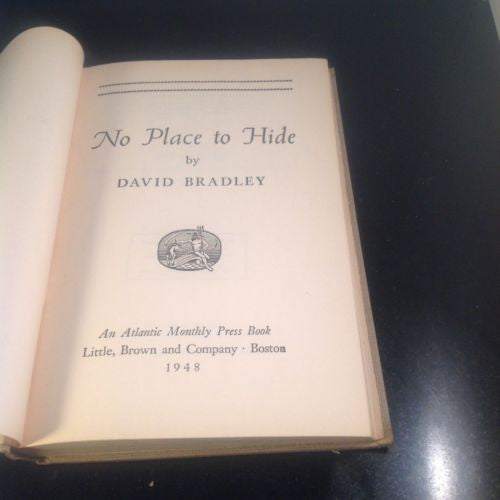 NO PLACE TO HIDE by Dr. David Bradley 1948 Atomic Bomb Tests
