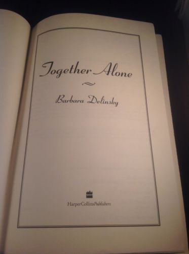 FIRST EDITION Together Alone by Barbara Delinsky 1995 Hardcover Unread Copy