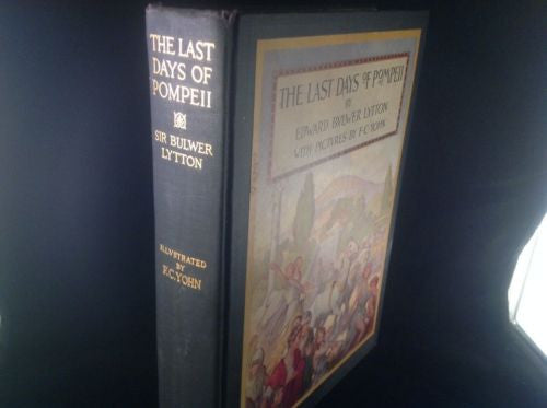 The Last Days of  POMPEII by Edward Bvlwer Lytton 1926