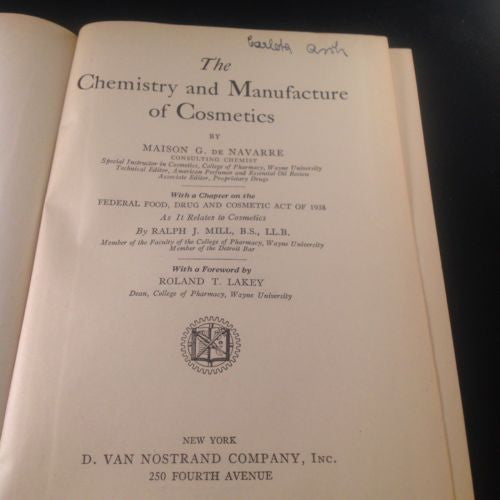 The Chemistry and Manufacture of Cosmetics by DeNavarre 1944