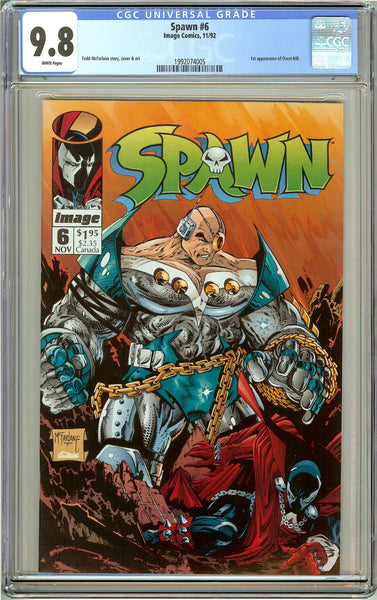Spawn #6 CGC 9.8 White Pages (1992) 1992074005 1st Overt-kill